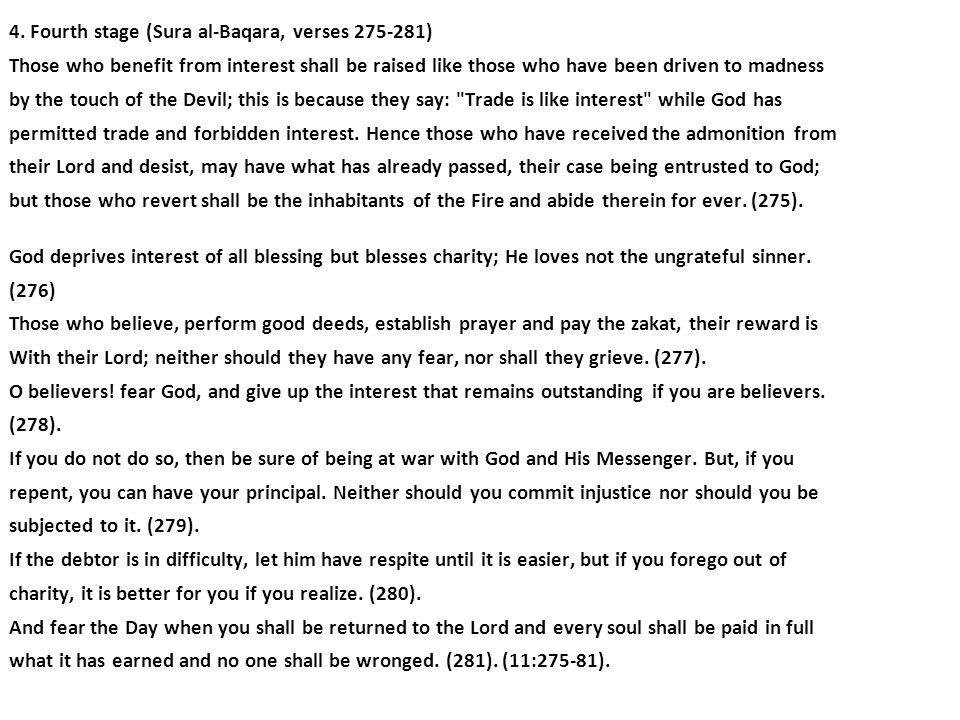 4. Fourth stage (Sura al-Baqara, verses 275-281)