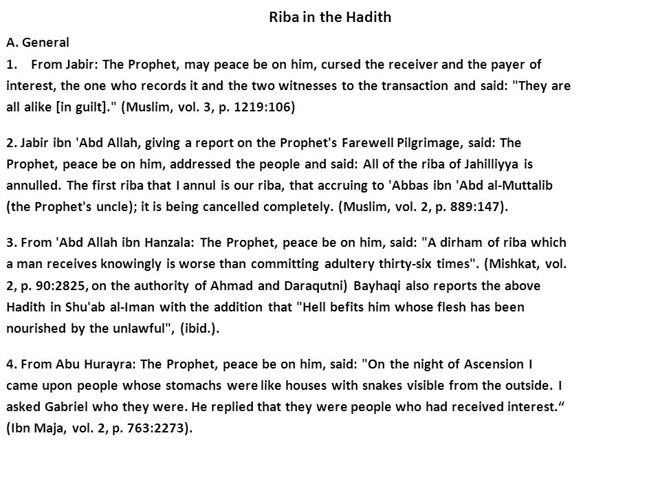 Riba in the Hadith A. General