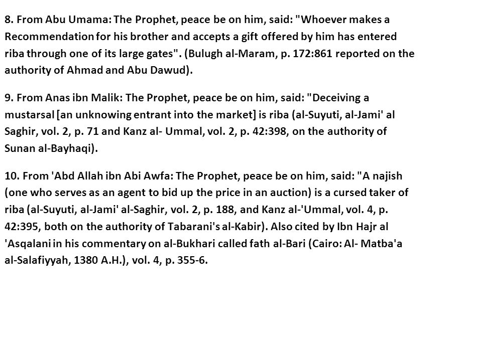 8. From Abu Umama: The Prophet, peace be on him, said: Whoever makes a