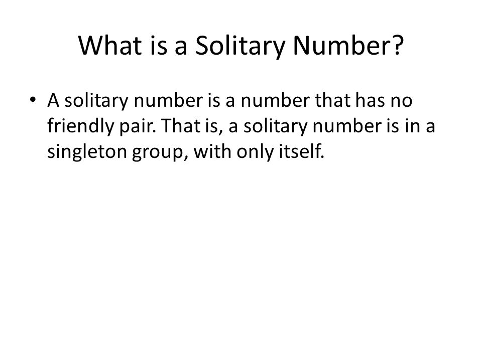 What is a Solitary Number