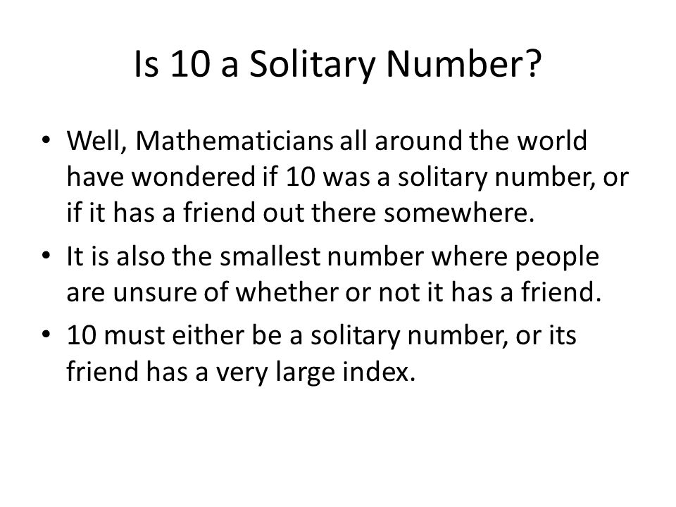 Is 10 a Solitary Number
