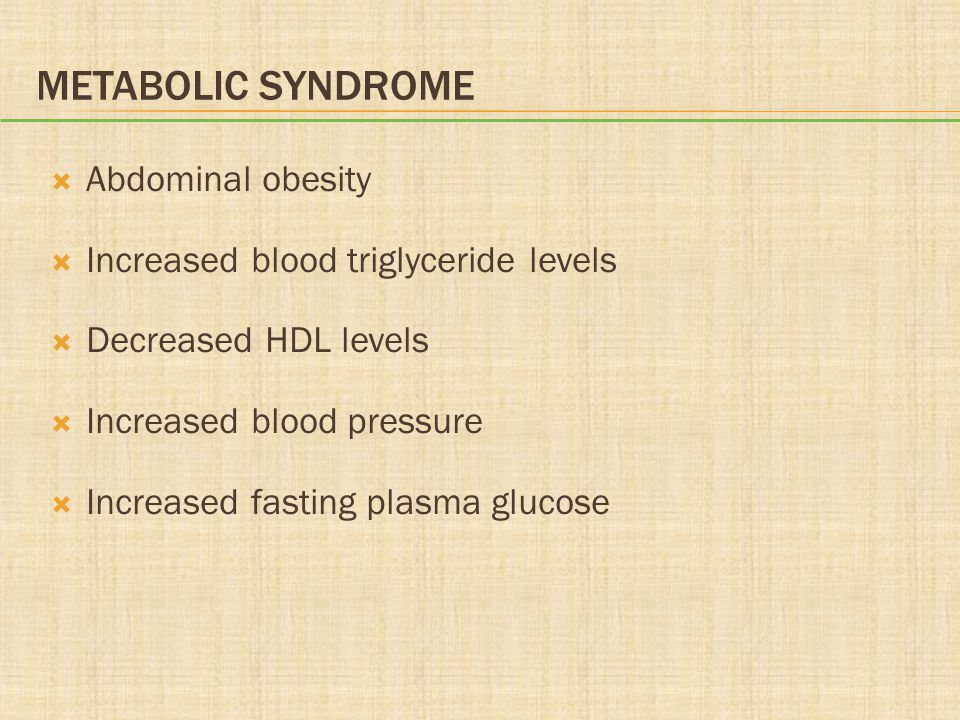 Metabolic Syndrome Abdominal obesity