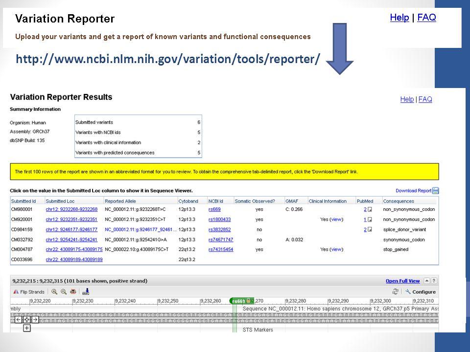 http://www.ncbi.nlm.nih.gov/variation/tools/reporter/