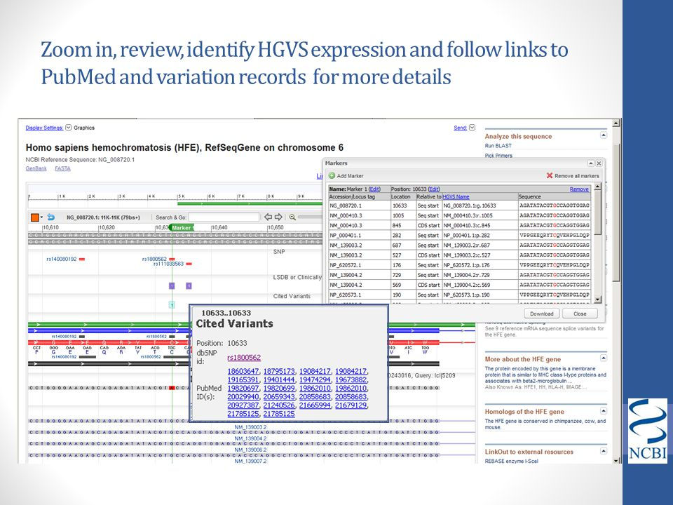 Zoom in, review, identify HGVS expression and follow links to PubMed and variation records for more details
