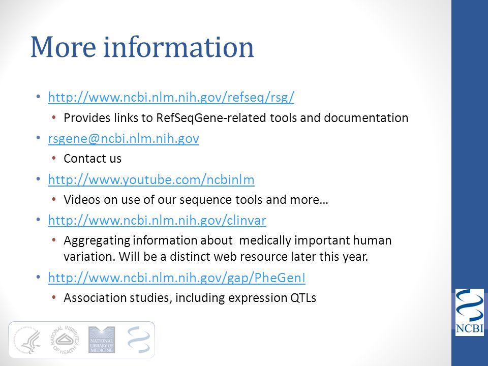 More information http://www.ncbi.nlm.nih.gov/refseq/rsg/