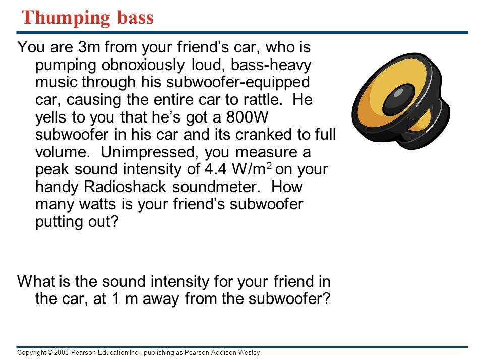 Thumping bass