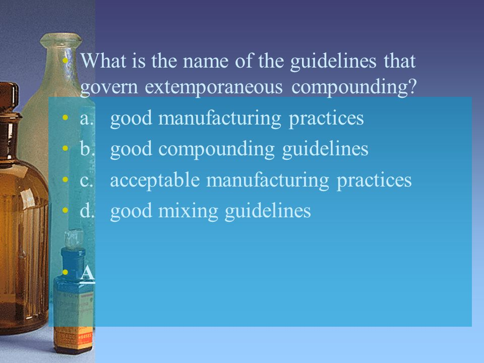 What is the name of the guidelines that govern extemporaneous compounding