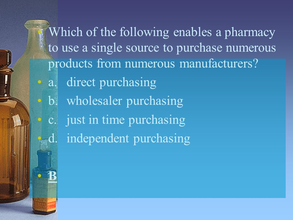 Which of the following enables a pharmacy to use a single source to purchase numerous products from numerous manufacturers