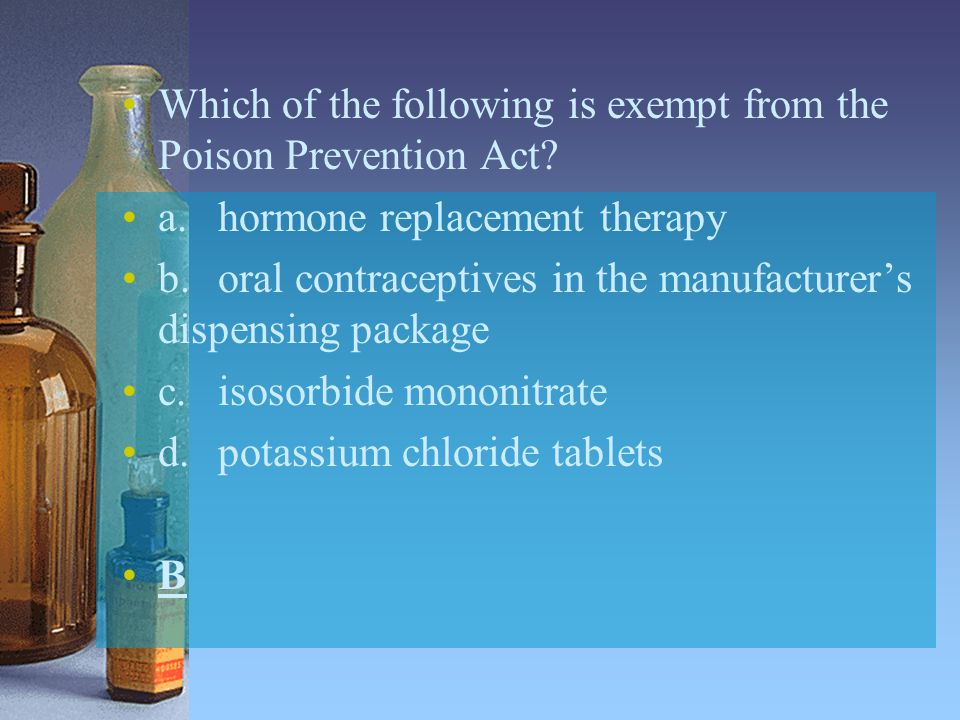 Which of the following is exempt from the Poison Prevention Act