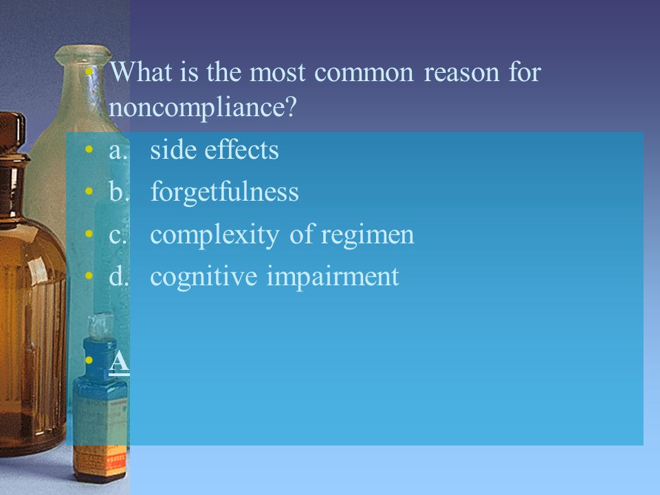 What is the most common reason for noncompliance