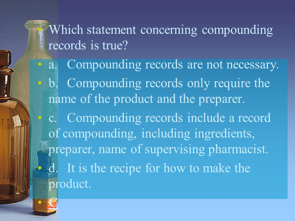 Which statement concerning compounding records is true