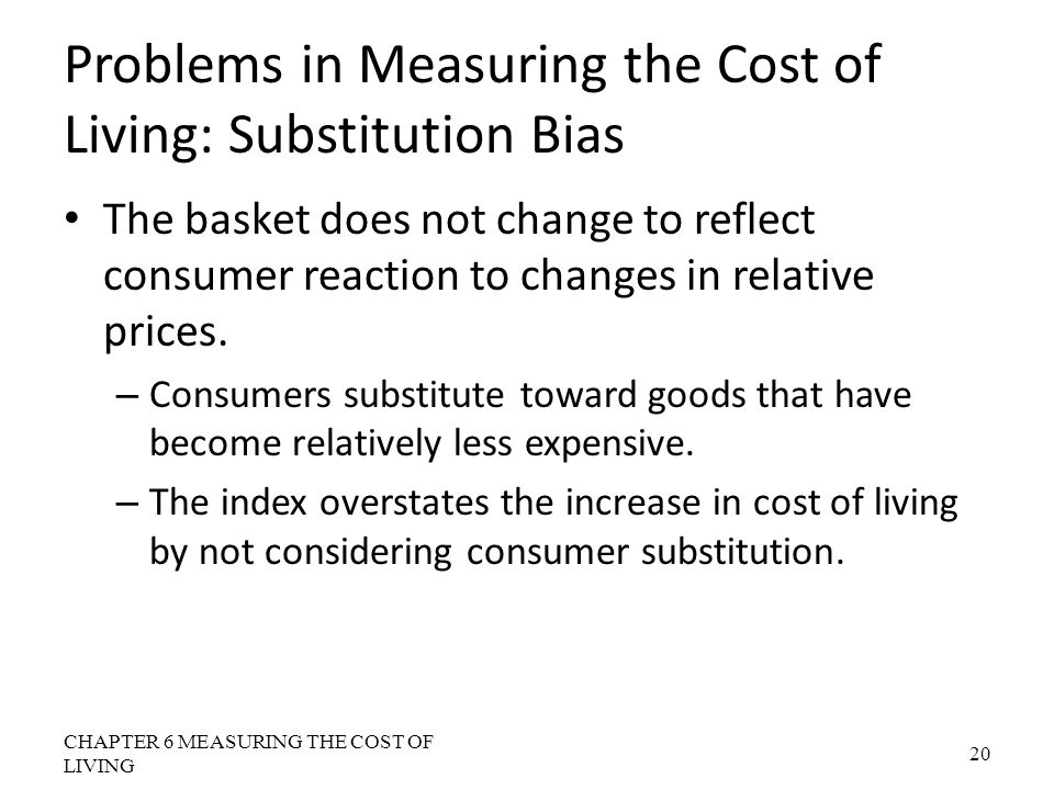 Problems in Measuring the Cost of Living: Substitution Bias