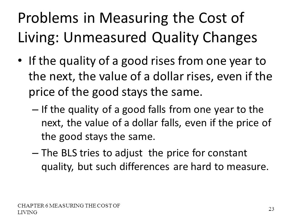 Problems in Measuring the Cost of Living: Unmeasured Quality Changes