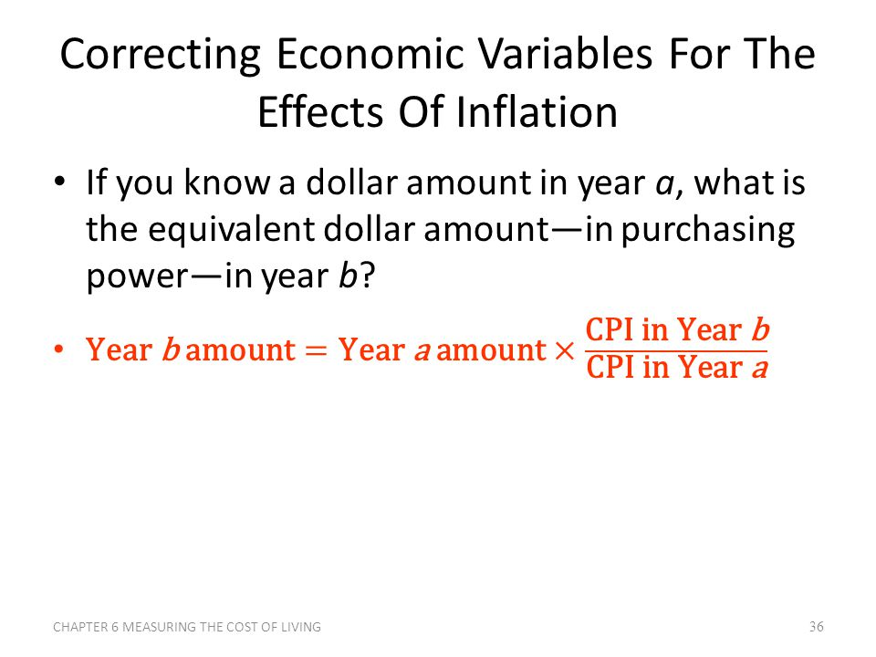 Correcting Economic Variables For The Effects Of Inflation