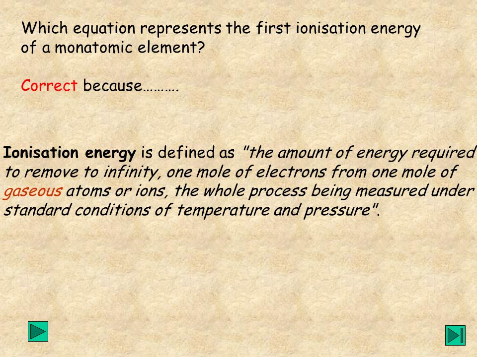 Which equation represents the first ionisation energy