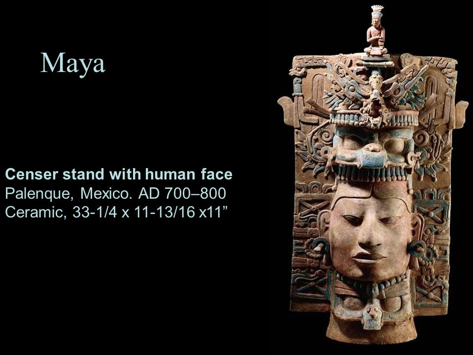 Maya Censer stand with human face Palenque, Mexico. AD 700–800