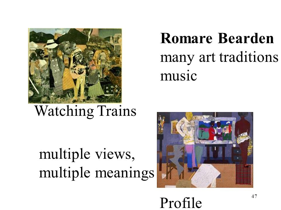 Romare Bearden many art traditions music Watching Trains multiple views, multiple meanings Profile