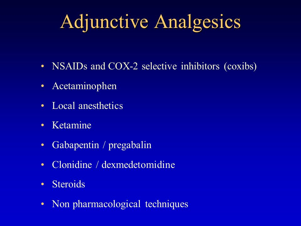 Adjunctive Analgesics