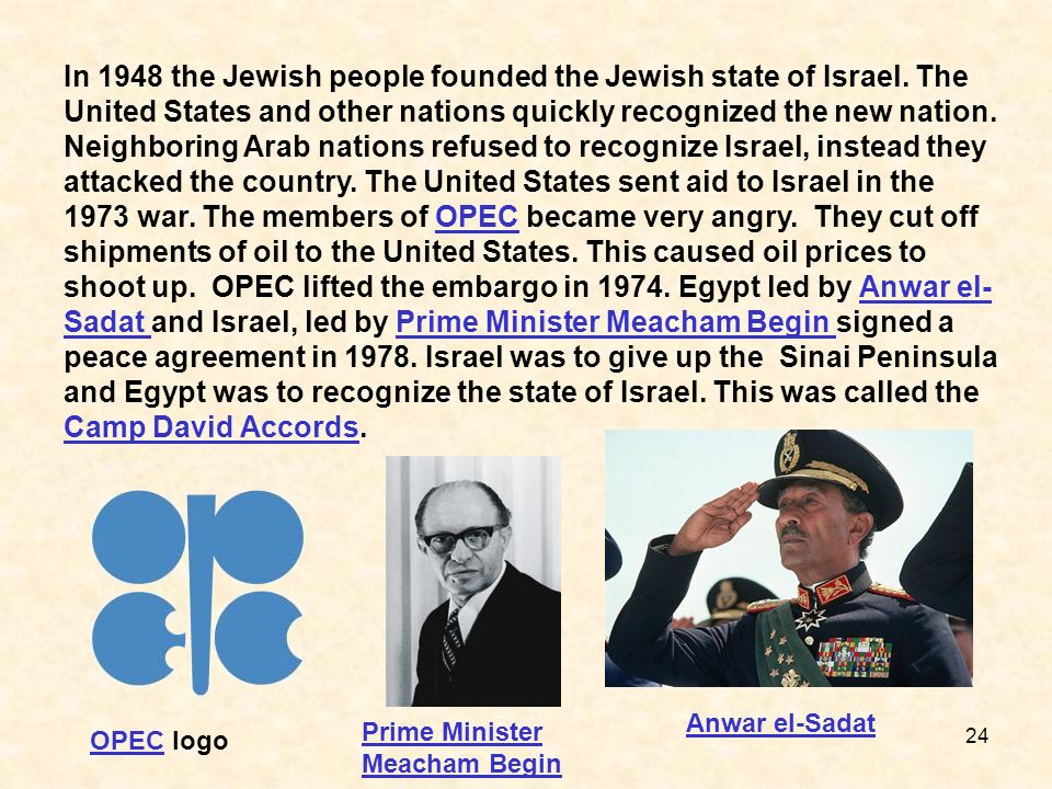 In 1948 the Jewish people founded the Jewish state of Israel