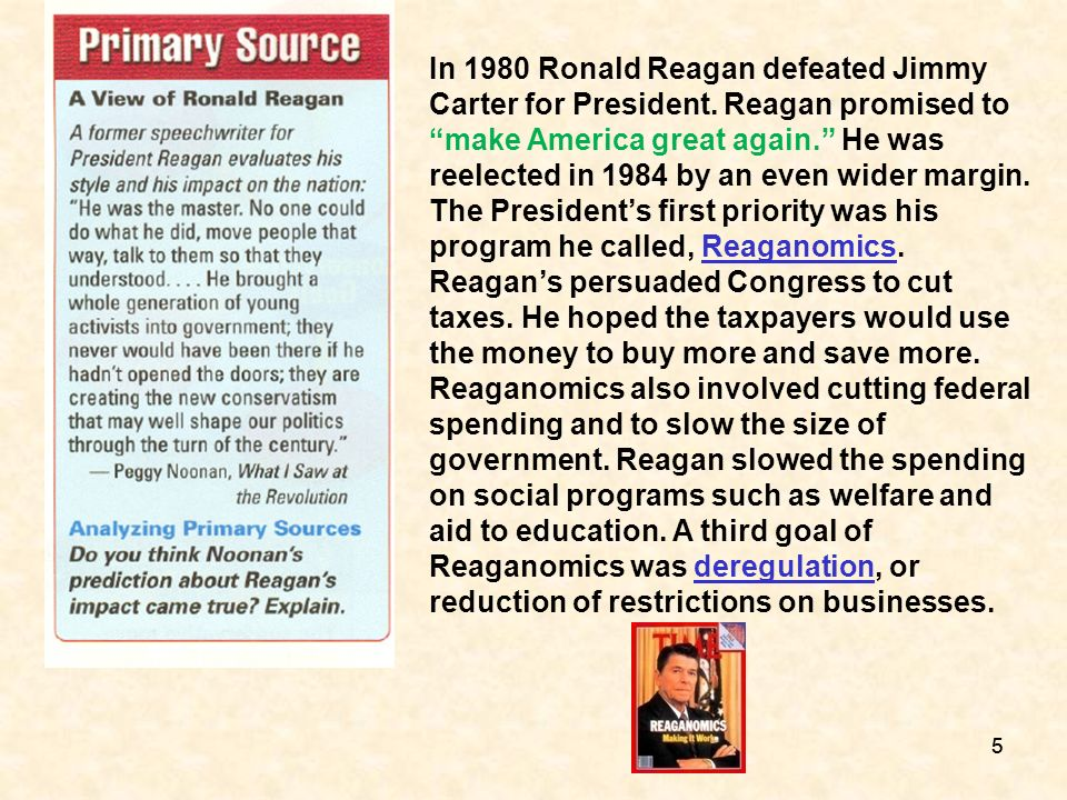 In 1980 Ronald Reagan defeated Jimmy Carter for President