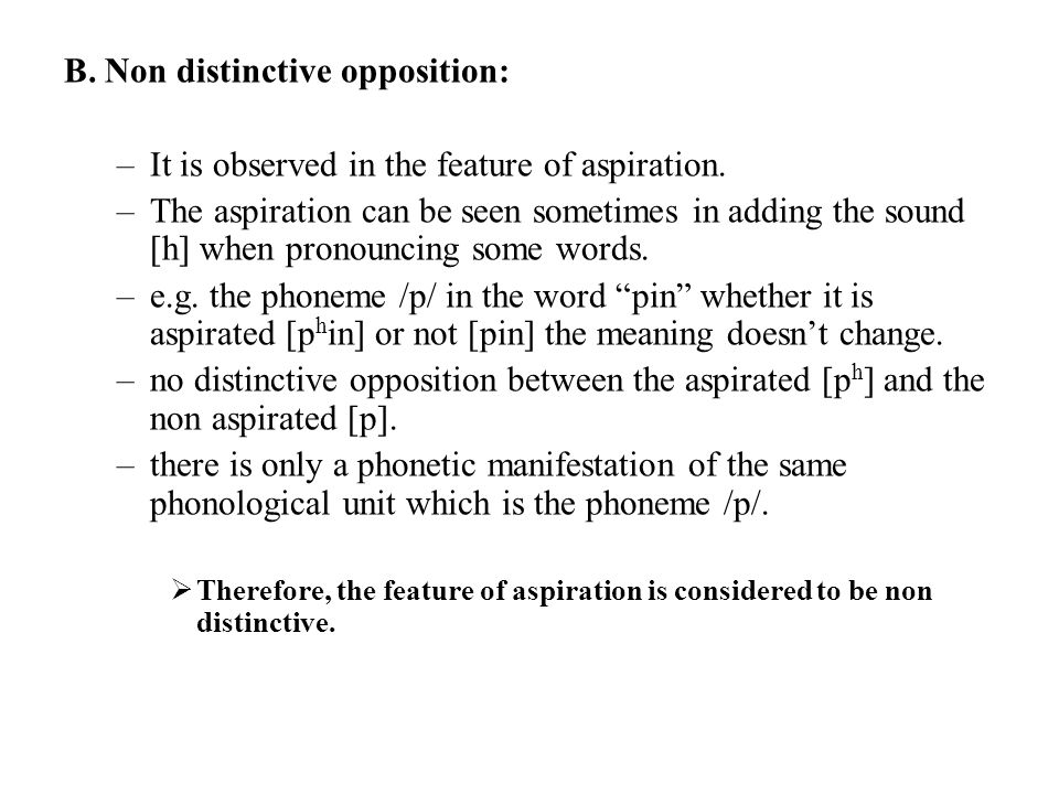 B. Non distinctive opposition: