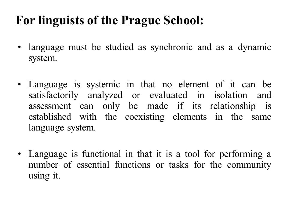 For linguists of the Prague School: