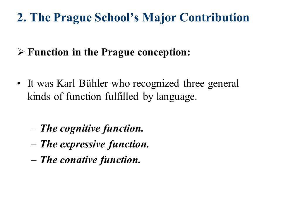 2. The Prague School's Major Contribution
