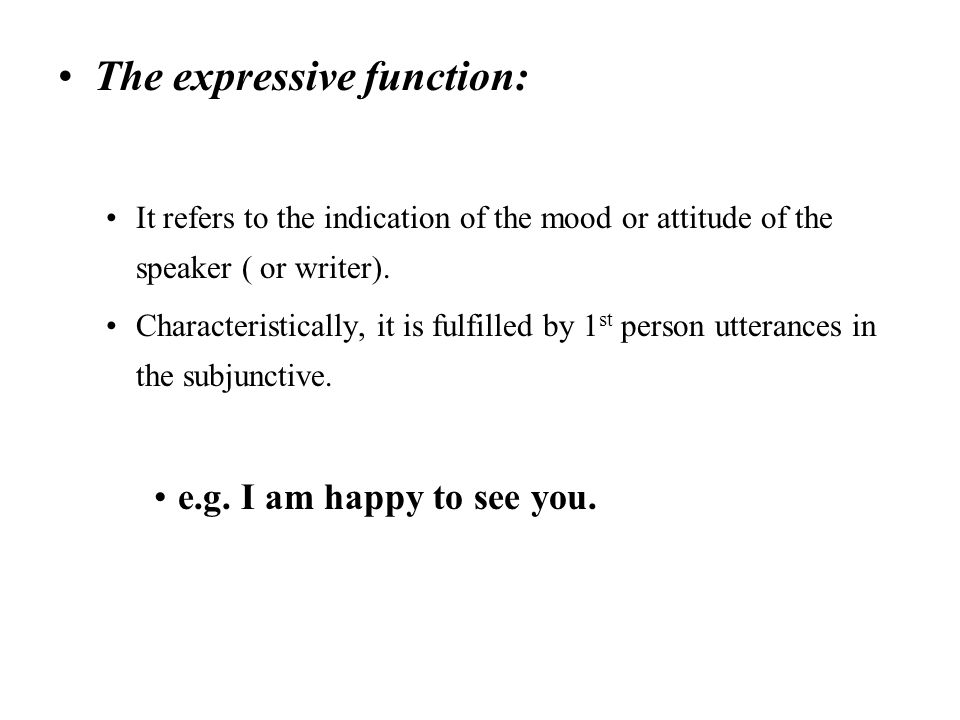 The expressive function:
