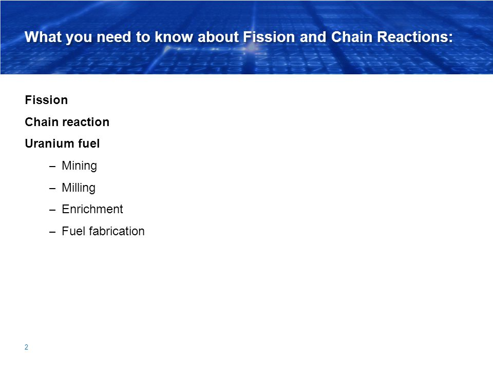 What you need to know about Fission and Chain Reactions:
