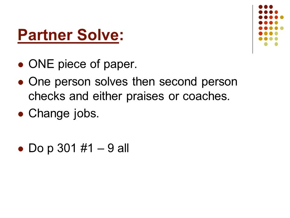Partner Solve: ONE piece of paper.