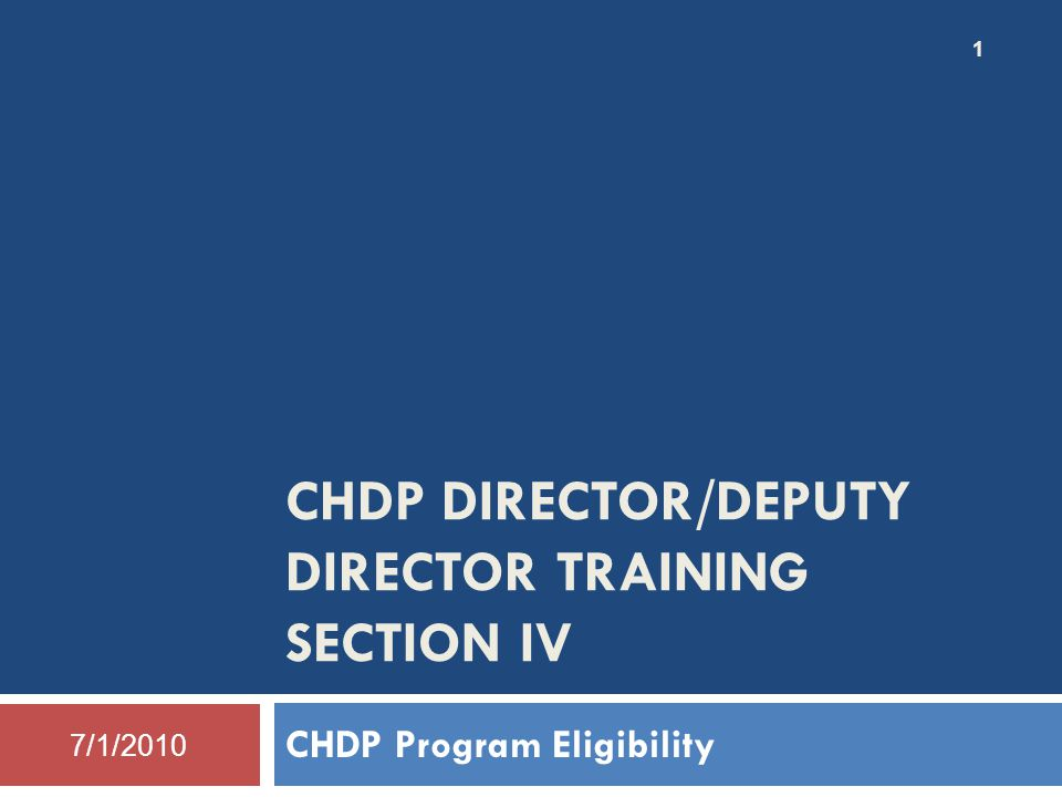 CHDP Director/Deputy Director Training Section IV