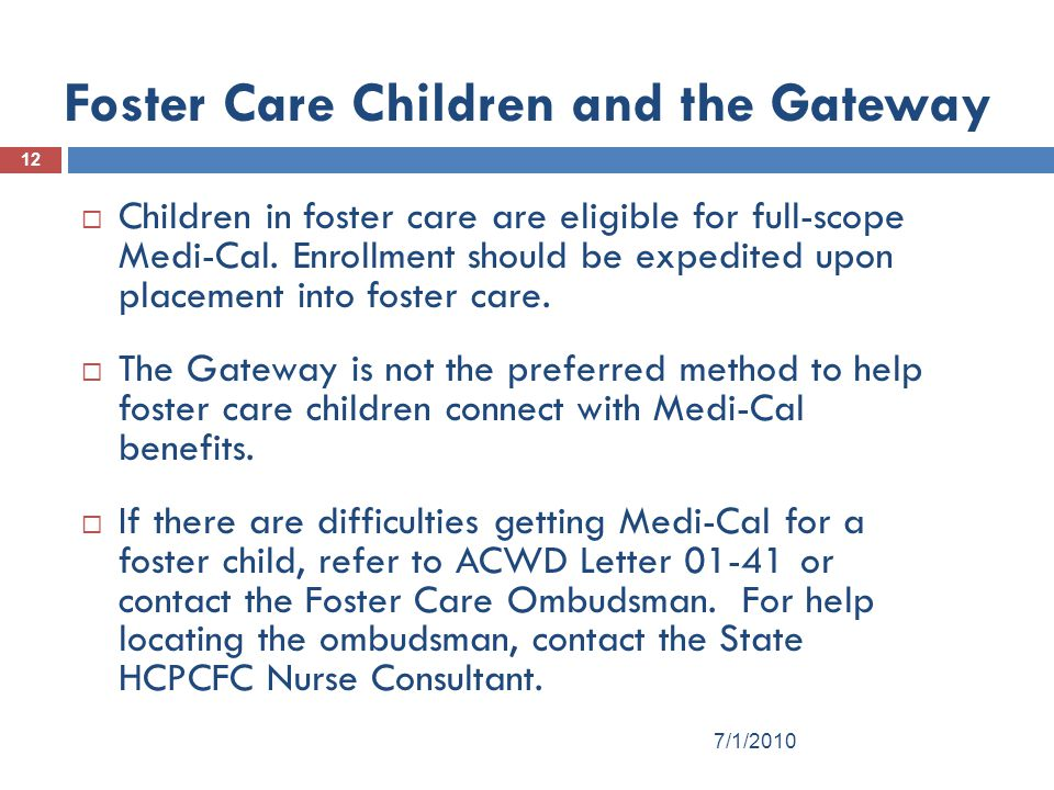 Foster Care Children and the Gateway