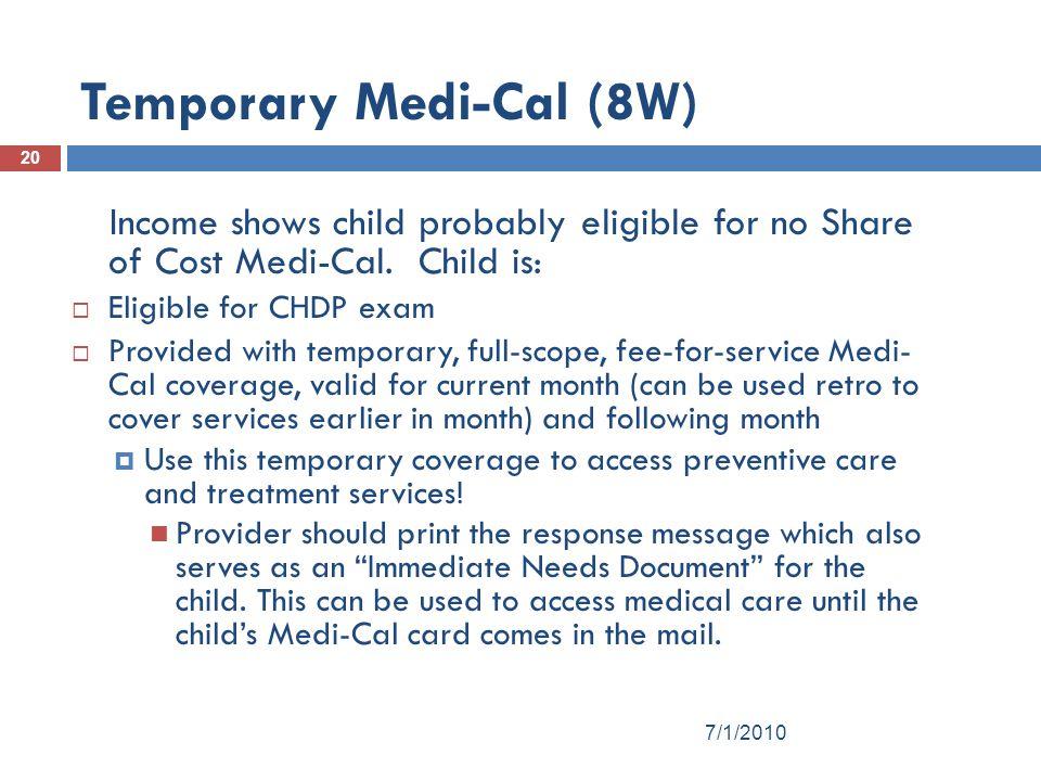 Temporary Medi-Cal (8W)