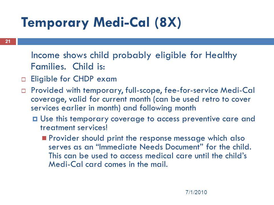 Temporary Medi-Cal (8X)