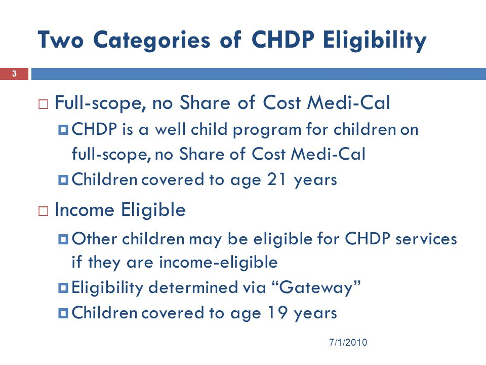 Two Categories of CHDP Eligibility