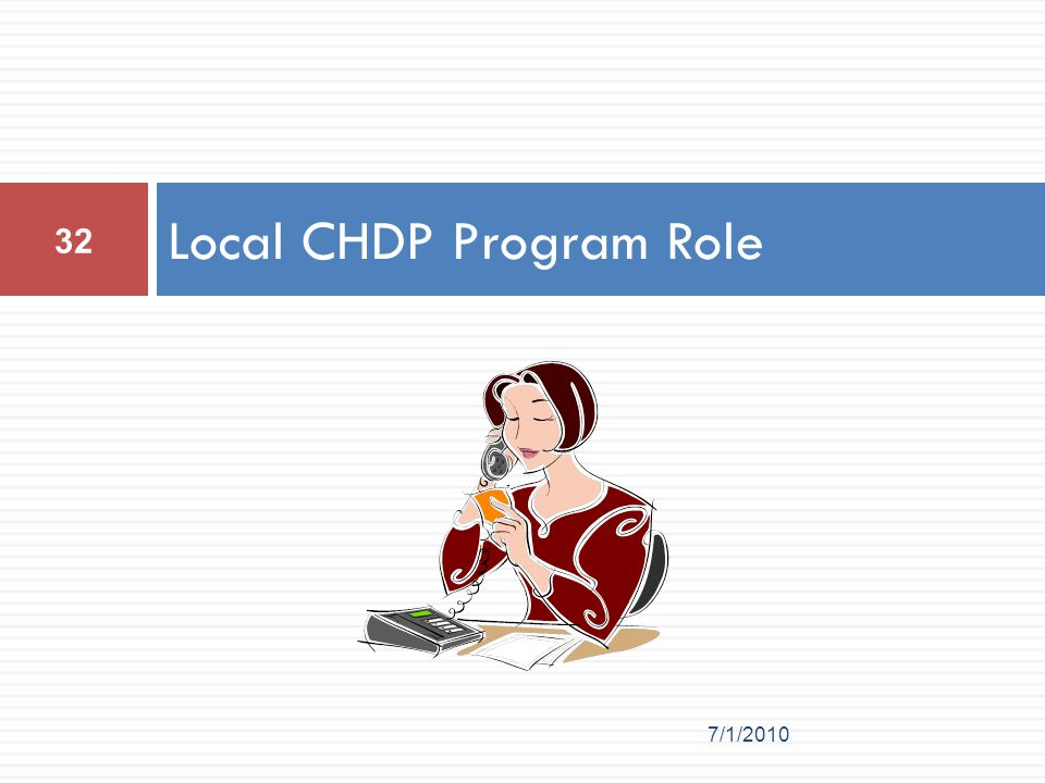 Local CHDP Program Role