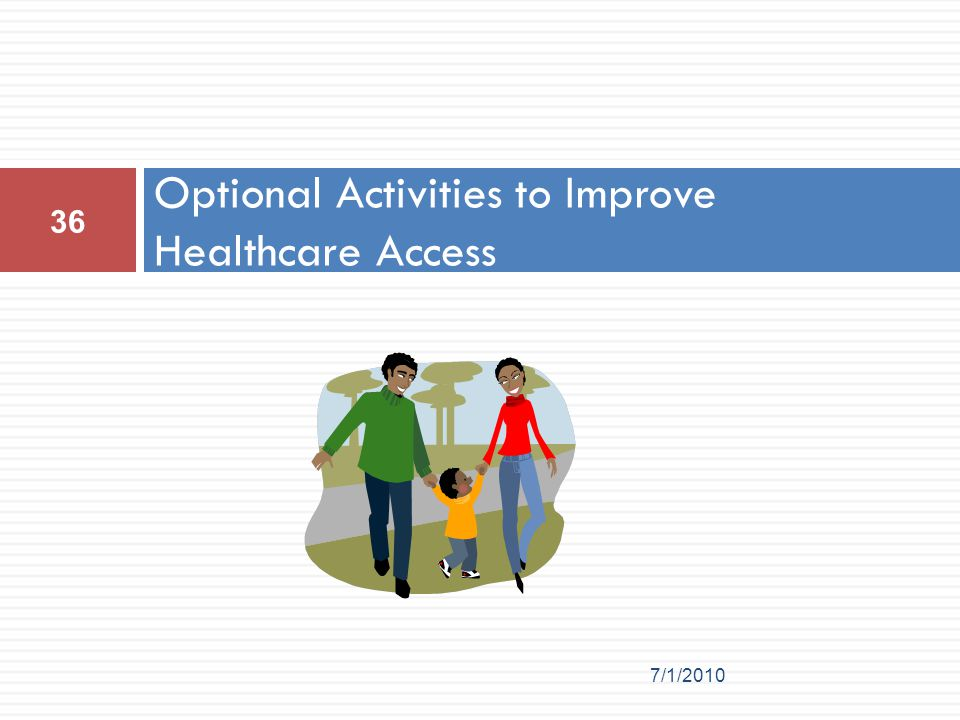 Optional Activities to Improve Healthcare Access