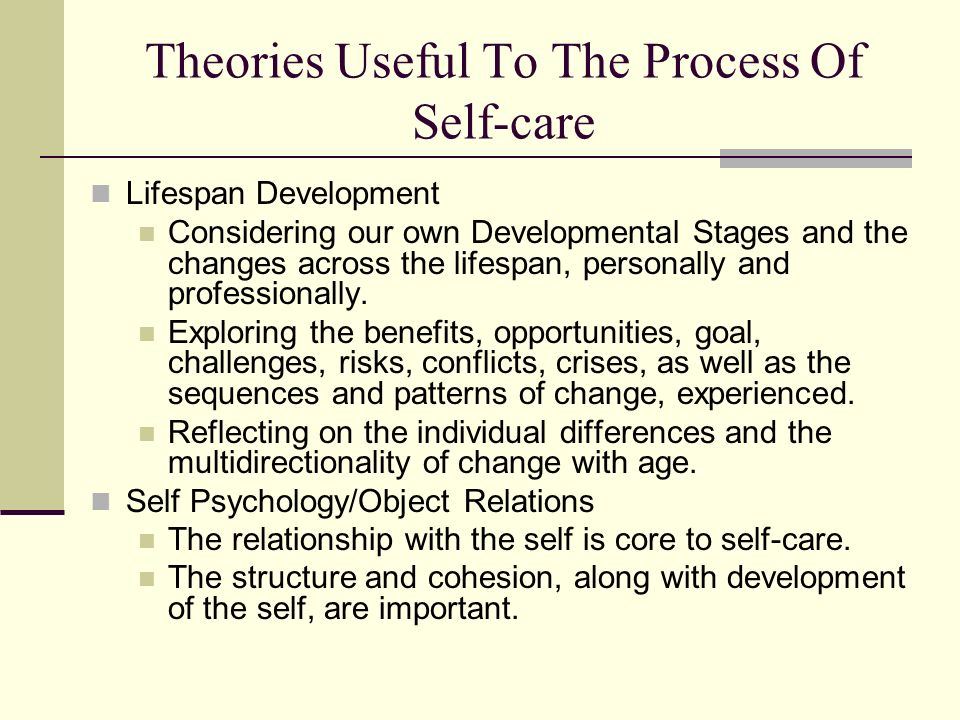 Theories Useful To The Process Of Self-care