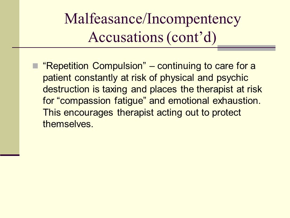Malfeasance/Incompentency Accusations (cont'd)