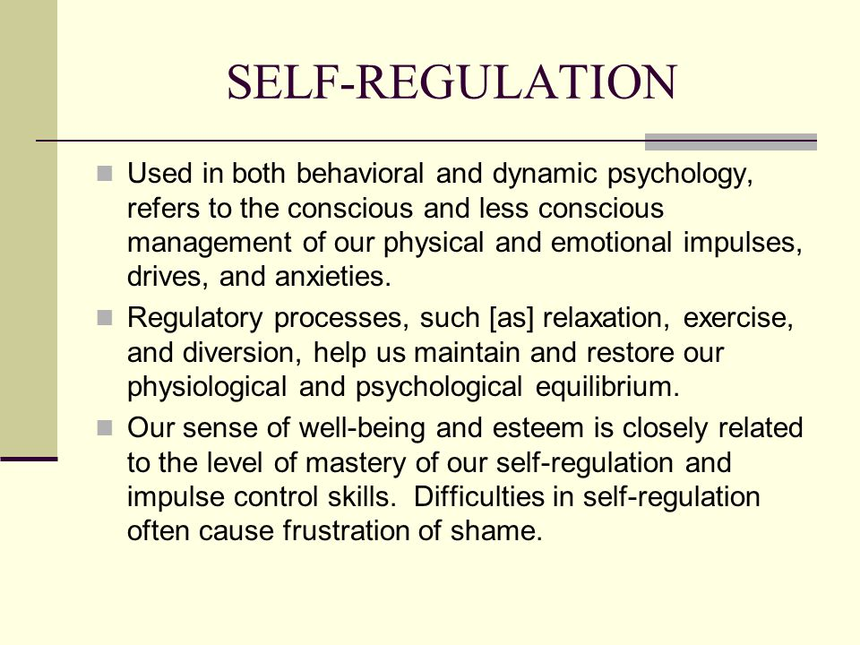 SELF-REGULATION