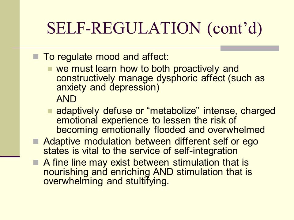 SELF-REGULATION (cont'd)