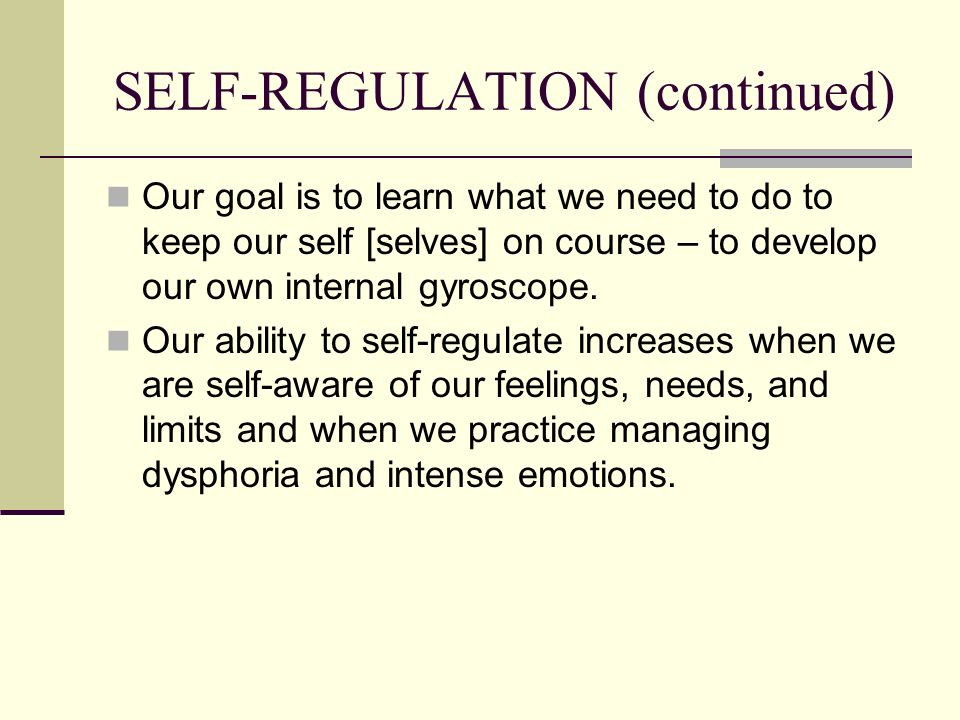 SELF-REGULATION (continued)