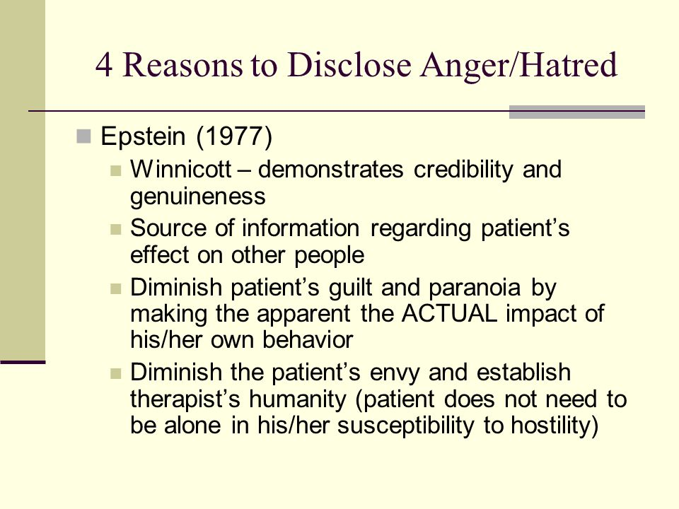 4 Reasons to Disclose Anger/Hatred
