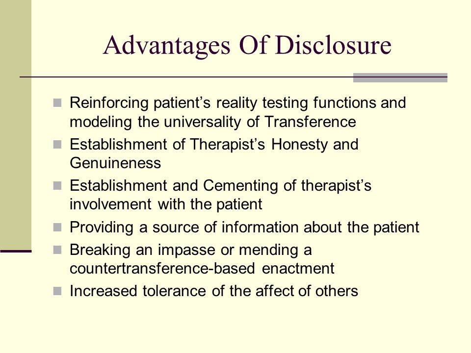 Advantages Of Disclosure
