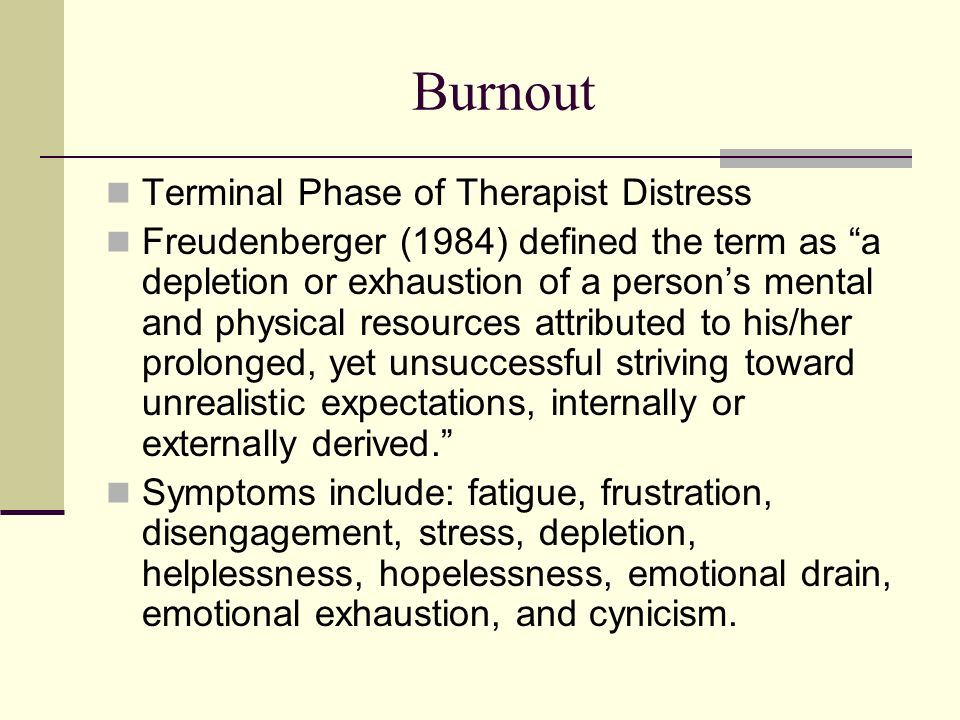 Burnout Terminal Phase of Therapist Distress
