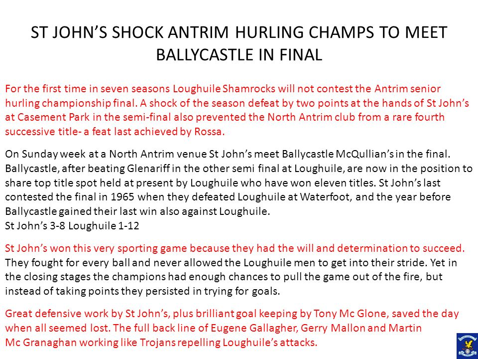 ST JOHN'S SHOCK ANTRIM HURLING CHAMPS TO MEET BALLYCASTLE IN FINAL