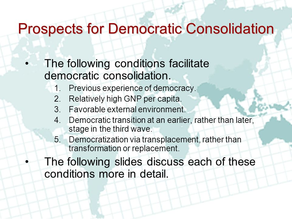 Prospects for Democratic Consolidation