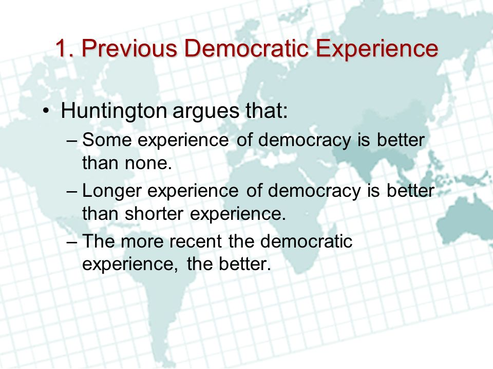 1. Previous Democratic Experience