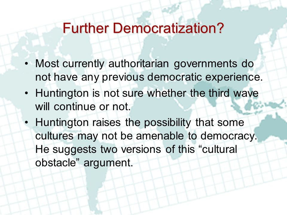 Further Democratization