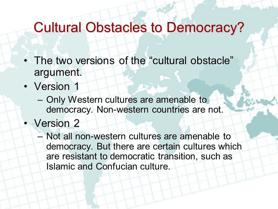 Cultural Obstacles to Democracy